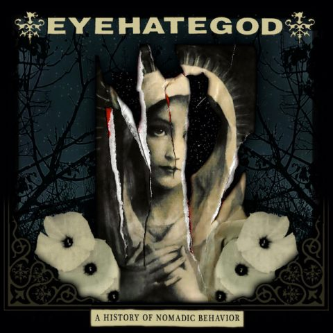 Eyehategod - A History Of Nomadic Behavior - Album Cover