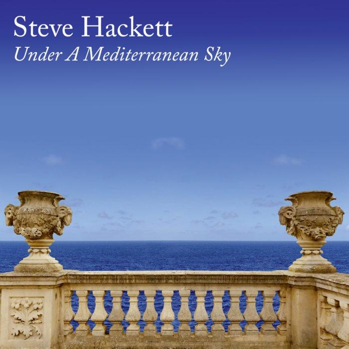 Steve Hackett - Under A Mediterranean Sky - Album Cover