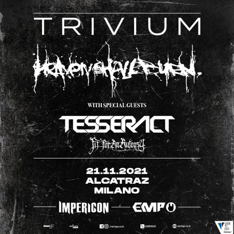 Trivium - Heaven Shall Burn - Tesseract - Fit For An Autopsy - Alcatraz - Italian Tour 2021 - Promo
