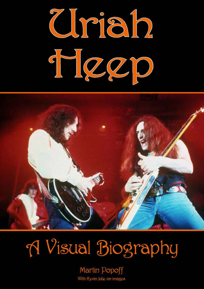 Uriah Heep - Uriah Heep A Visual Bioghraphy - Book Cover