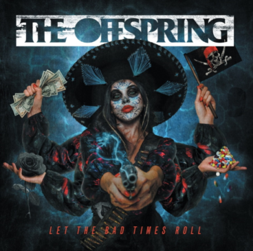 The Offspring - Let The Bad Times Roll - Album Cover
