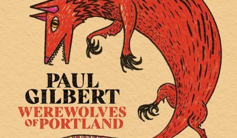 Paul Gilbert - Werewolves Of Portland - Album Cover