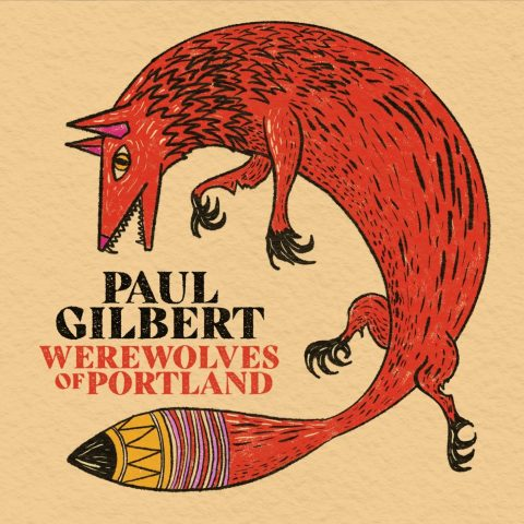 Paul Gilbert - Werewolves Of Portland - Album Cover