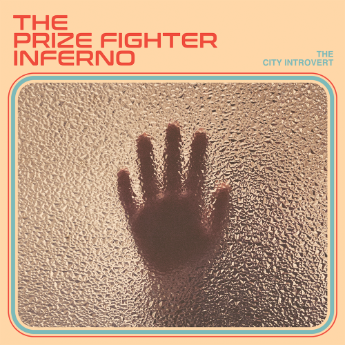 The Prize Fighter Inferno - The City Introvert - Album Cover