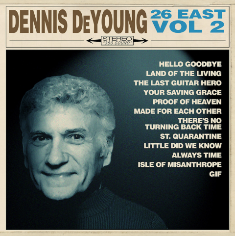 Dennis Deyoung - 26 East Vol 2 - Album Cover