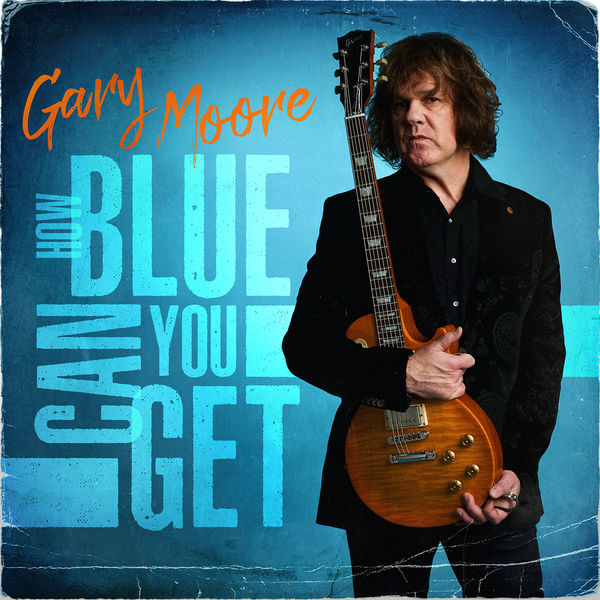 Gary Moore - How Blue Can You Get - Album Cover