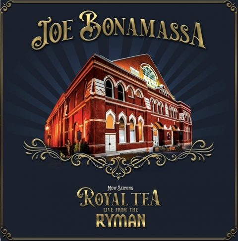 Joe Bonamassa - Now Serving Royal Tea Live From The Ryman - Album Cover