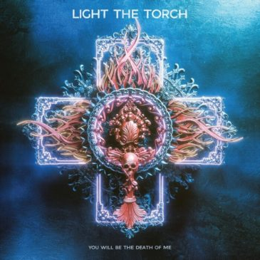Light The Torch - You Will Be The Death Of Me - Album Cover