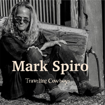 Mark Spiro - Traveling Cowboys - Album Cover