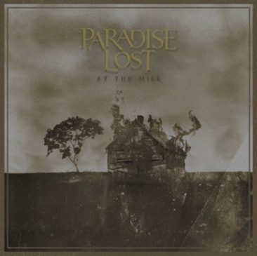 Paradise Lost - At The Mill - Album Cover