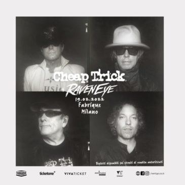 Cheap Trick - Raveneye - Milano - Fabrique - Tour 2022 - Promo