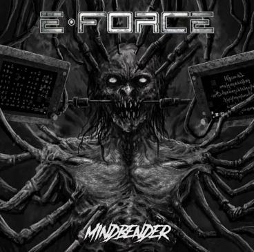 E - Force - Mindbender - Album Cover