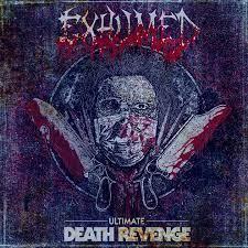 Exhumed - Ultimate Death Revenge - Album Cover