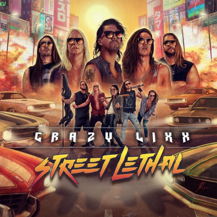 Crazy Lixx - Street Lethal - Album Cover