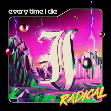 Everytime I Die - Radical - Album Cover